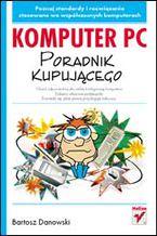 Okładka książki Komputer PC. Poradnik kupującego