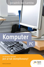 Okładka książki Komputer PC. Poradnik bez kantów