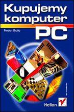Okładka książki Kupujemy komputer PC