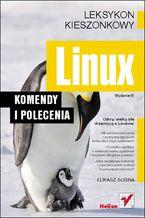 Okładka książki Linux. Komendy i polecenia. Wydanie III