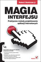 Okładka książki Magia interfejsu. Praktyczne metody projektowania aplikacji internetowych