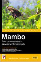 Okładka książki Mambo. Tworzenie wydajnych serwisów internetowych