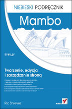 Okładka książki Mambo. Tworzenie, edycja i zarządzanie stroną. Niebieski podręcznik