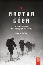 Okładka książki/ebooka Martwa góra. Historia tragedii na Przełęczy Diatłowa