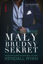 Okładka książki/ebooka Mały, brudny sekret. Zakazane pragnienia #1