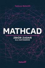 Okładka książki Mathcad. Zbiór zadań dla inżynierów