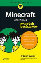Okładka książki Minecraft. Modyfikacje dla młodych bystrzaków