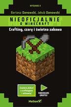 Okładka książki Minecraft. Crafting, czary i świetna zabawa. Wydanie II