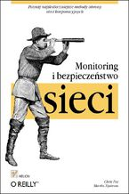 Okładka książki Monitoring i bezpieczeństwo sieci