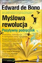 Okładka książki Myślowa rewolucja. Pozytywny podręcznik
