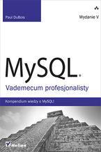 Okładka książki MySQL. Vademecum profesjonalisty. Wydanie V
