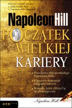 Napoleon Hill. Początek wielkiej kariery