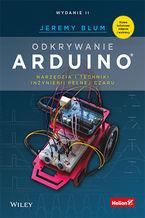 Okładka książki Odkrywanie Arduino. Narzędzia i techniki inżynierii pełnej czaru. Wydanie II