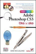 Okładka książki Oko w oko z Adobe Photoshop CS3