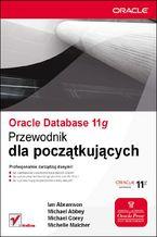 Okładka książki Oracle Database 11g. Przewodnik dla początkujących