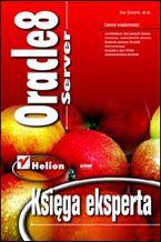 Okładka książki Oracle 8 Server. Księga eksperta