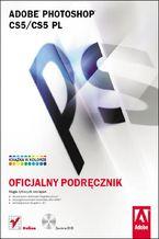 Okładka książki Adobe Photoshop CS5/CS5 PL. Oficjalny podręcznik