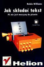 Okładka książki Jak składać tekst. PC nie jest maszyną do pisania