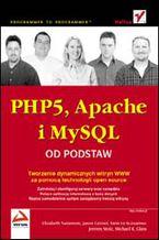 Okładka książki PHP5, Apache i MySQL. Od podstaw