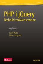 Okładka książki PHP i jQuery. Techniki zaawansowane. Wydanie II