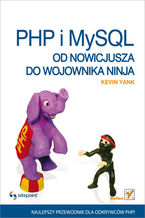 Okładka książki PHP i MySQL. Od nowicjusza do wojownika ninja