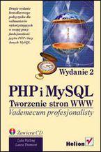 Okładka książki PHP i MySQL. Tworzenie stron WWW. Wydanie drugie. Vademecum profesjonalisty