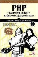 Okładka książki PHP. Praktyczne skrypty, które oszczędzą Twój czas