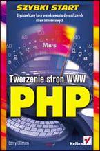 Okładka książki PHP. Tworzenie stron WWW. Szybki start