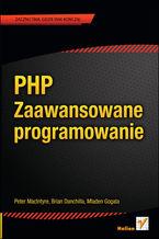 PHP. Zaawansowane programowanie