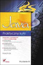 Praktyczny kurs Java. Wydanie III