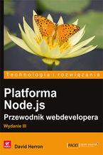 Okładka książki Platforma Node.js. Przewodnik webdevelopera. Wydanie III