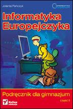 Okładka książki Informatyka Europejczyka. Podręcznik dla gimnazjum. Część 2 (Stara podstawa programowa)