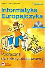 Okładka książki Informatyka Europejczyka. Podręcznik dla szkoły podstawowej, kl. IV - VI. (Edycja Windows XP + Office 2003)