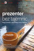Okładka książki PreZENter bez tajemnic. Naga prawda o sile słowa  i mocy slajdów