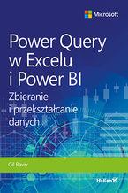 Okładka książki Power Query w Excelu i Power BI. Zbieranie i przekształcanie danych