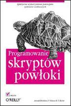 Okładka książki Programowanie skryptów powłoki