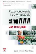 Okładka książki Pozycjonowanie i optymalizacja stron WWW. Jak to się robi