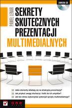 Okładka książki Sekrety skutecznych prezentacji multimedialnych
