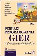 Okładka książki Perełki programowania gier. Vademecum profesjonalisty. Tom 3