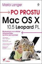 Okładka książki Po prostu Mac OS X 10.5 Leopard PL