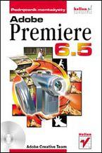 Okładka książki Adobe Premiere 6.5. Podręcznik montażysty
