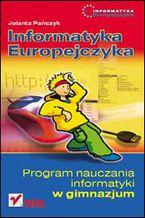 Okładka książki Informatyka Europejczyka. Program nauczania informatyki w gimnazjum. Wydanie II