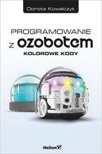 Okładka książki Programowanie z Ozobotem