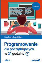 Okładka książki Programowanie dla początkujących w 24 godziny. Wydanie IV