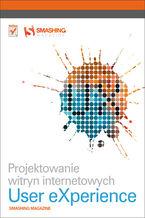 Okładka książki Projektowanie witryn internetowych User eXperience. Smashing Magazine