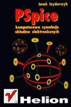 Okładka książki Pspice. Komputerowa symulacja układów elektronicznych