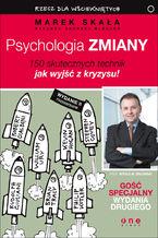 Psychologia zmiany. Rzecz dla wściekniętych. Wydanie II rozszerzone. Książka z autografem