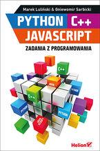 Okładka książki Python, C++, JavaScript. Zadania z programowania