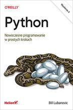 Okładka książki Python. Nowoczesne programowanie w prostych krokach. Wydanie II