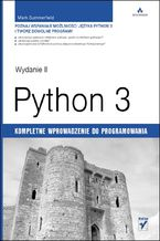 Okładka książki Python 3. Kompletne wprowadzenie do programowania. Wydanie II